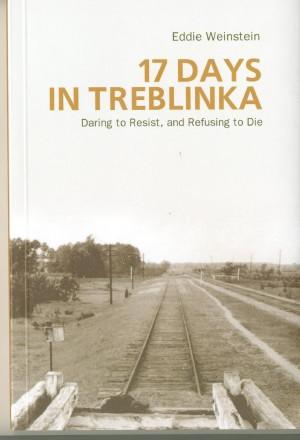 17 Days in Treblinka